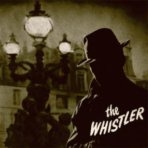 The Whistler (Radio Show Art)